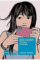 Adolescenti. L'età delle opportunità Formato Kindle