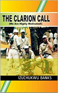 The Clarion Call: [We Are Highly Motivated]