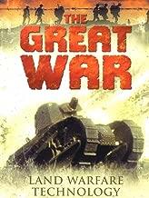 The Great War: Land Warfare Technology