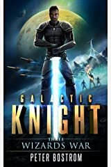 Wizard's War (Galactic Knight Book 3) Kindle Edition