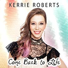 Best come back to life kerrie roberts Reviews