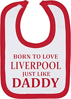 'Born To Love Liverpool Just Like Daddy' Baby Boy