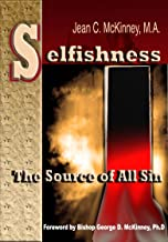 Selfishness: The Source Of All Sin