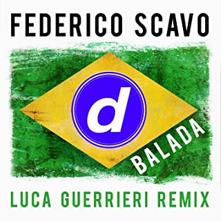 Balada (Luca Guerrieri Remix)