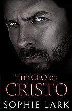 The CEO of Cristo: A Secret Baby Billionaire Romance (Classic Billionaires Book 1)