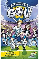 Gol - 19. Attacco alla difesa (Gol!) Formato Kindle