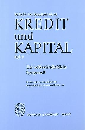 Der volkswirtschaftliche Sparproze�. (Beihefte zu Kredit und Kapital) : B�cher