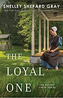 The Loyal One (Walnut Creek Series, The Book 2)