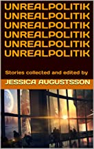 Unrealpolitik (English Edition)
