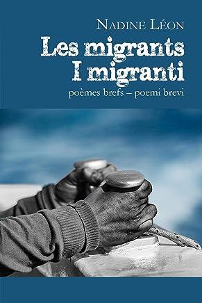 Les migrants – I migranti