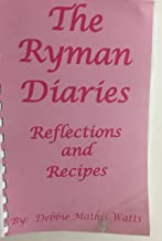 The Ryman Diaries - Reflections and Recipes