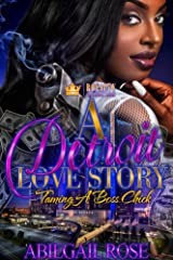 A Detroit Love Story: Taming A Boss Chick Kindle Edition