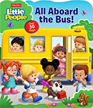 Fisher-Price Little People: All Aboard the Bus! (Fisher Price Lift-the-Flap)