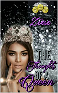 THE THOUGHTS OF A QUEEN: Novellas, Poems, & Art Collection