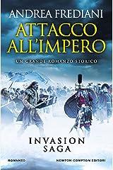 Attacco all'impero (Invasion Saga Vol. 2) Formato Kindle