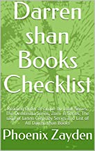Darren shan Books Checklist: Reading Order of cirque  du freak Series, The Demonata Series, Zom -B Series, The saga of larten  Crepsley Series and List of All Darren shan Books