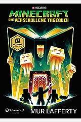Minecraft - Das verschollene Tagebuch: Ein offizieller Minecraft-Roman (Minecraft Roman 3) (German Edition) Kindle Edition