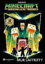 Minecraft - Das verschollene Tagebuch: Ein offizieller Minecraft-Roman (Minecraft Roman 3) (German Edition)
