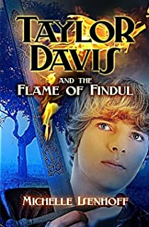 Taylor Davis and the Flame of Findul