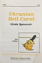 Ukranian Bell Carol, SSA Edition