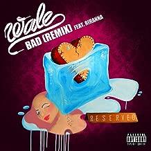 Bad (feat. Rihanna) [Remix] [Explicit]