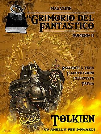 Il Grimorio del Fantastico numero 2: Tolkien  Un anello per domarli