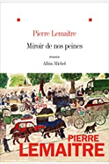 Miroir de nos peines (French Edition) Formato Kindle