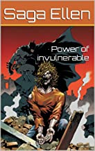 Power of invulnerable (Swedish Edition)
