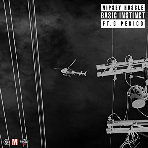 Basic Instinct (feat  G Perico) [Explicit] by Nipsey Hussle