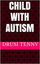 Child With Autism: Just what Are the Factors that Contribute to Autism