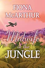 Midwife In The Jungle: Dating The Jungle Doc