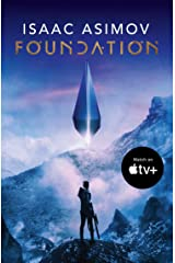 Foundation: The greatest science fiction series of all time, now a major series from Apple TV+ (The Foundation Trilogy, Book 1) (English Edition) Format Kindle