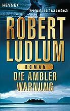 Die Ambler-Warnung: Roman (German Edition)