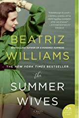 The Summer Wives: A Novel Kindle Edition