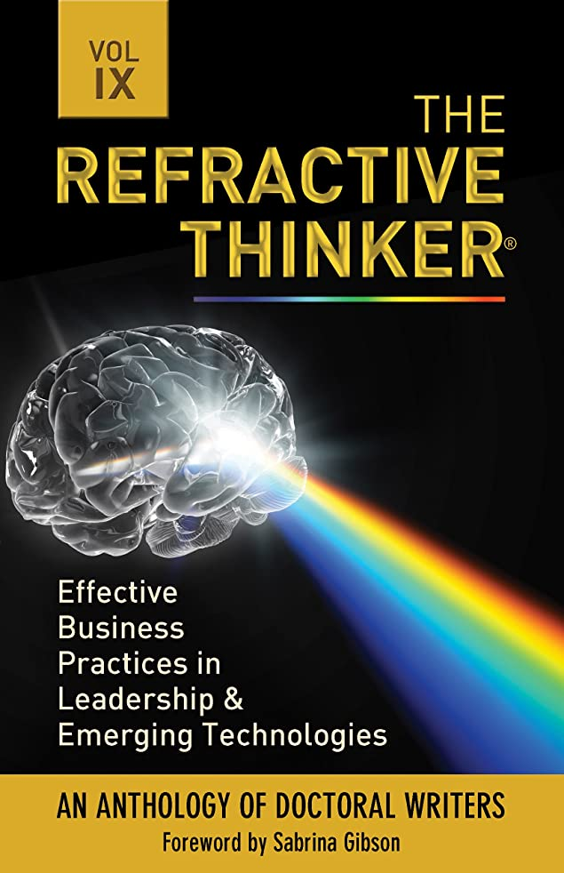 The Refractive Thinker?: Vol IX Effective Business Practices in Leadership & Emerging Technologies: eChap 3: Shared Governance: Sharing the Leadership Role in Nursing (English Edition)