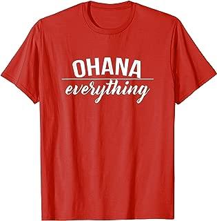 Ohana Over Everything Family Hawaii T- Shirts