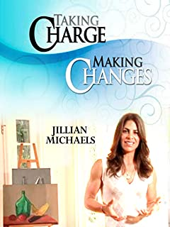Taking Charge, Making Changes with Jillian Michaels