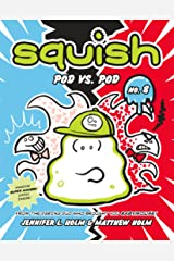 Squish #8: Pod vs. Pod Kindle Edition