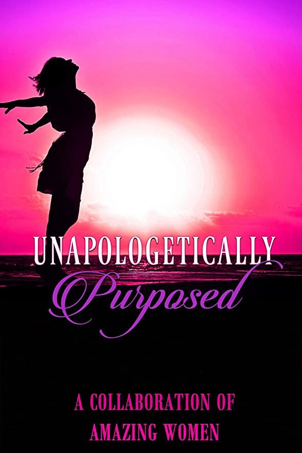 粘土競合他社選手車両Unapologetically. Purposed (English Edition)