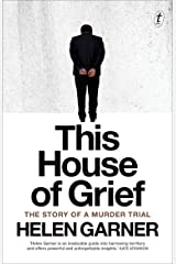 This House of Grief: The Story of a Murder Trial Kindle Edition
