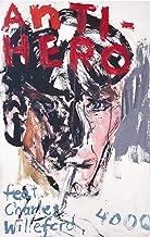 Antihero: featuring Charles Willeford (Pulp Master 10) (German Edition)