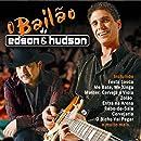 O Bailão de Edson & Hudson