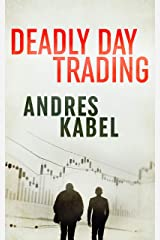 Deadly Day Trading (Gentle & Tusk Book 2) Kindle Edition
