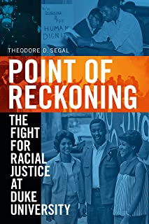 Point of Reckoning: The Fight for Racial Justice at Duke University