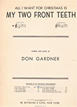 All I Want For Christmas Is My Two Front Teeth (Piano/ Vocal) Vintage Sheet Music, varying keys