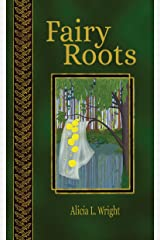 Fairy Roots (Vampires Don't Belong in Fairy Tales) Kindle Edition
