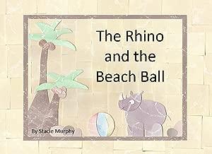 The Rhino and the Beach Ball (Beary James Series Book 2)