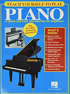 Teach Yourself to Play Piano: A Quick and Easy Introduction