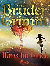 Hans im Glück (Brüder Grimm) (German Edition)