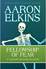 Fellowship of Fear (The Gideon Oliver Mysteries Book 1) Kindle Edition